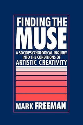 Finding the Muse by Freehomme & Mark