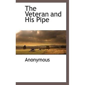 The Veteran and His Pipe by Anonymous & .