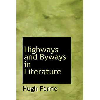 Highways and Byways in Literature by Farrie & Hugh