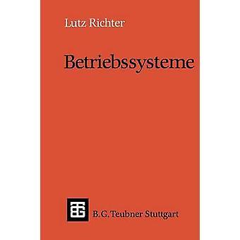 Betriebssysteme by Richter & Lutz