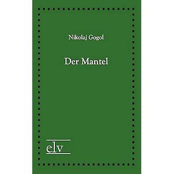 Der Mantel by Gogol & Nicolaj