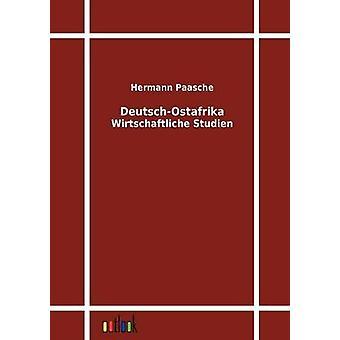 DeutschOstafrika door Paasche & Hermann
