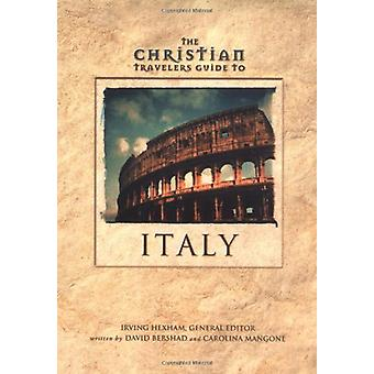The Christian Travelers Guide to Italy by David Bershad - 97803102257