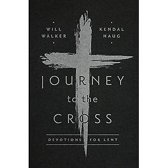 Journey to the Cross: Devotions for Lent