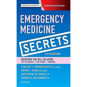 Emergency Medicine Secrets (6th Revised edition) by Vincent J. Markov