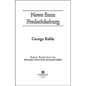 News from Fredericksburg by George Rable - 9780874623338 Book