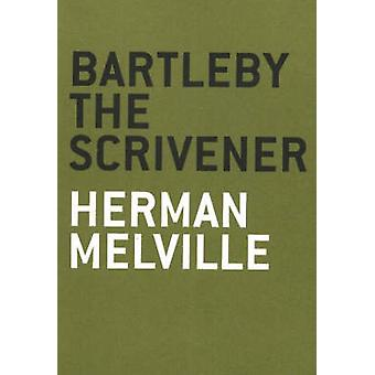 Bartleby the Scrivener - A Story of Wall Street by Herman Melville - 9