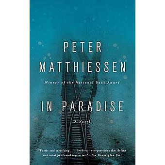 In Paradise by Peter Matthiessen - 9781594633522 Book