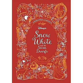 Snow White and the Seven Dwarfs (Disney Animated Classics) by Snow Wh