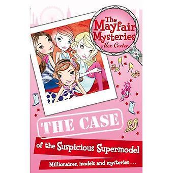 Mayfair mysterier: Fallet med den misstänkta supermodellen