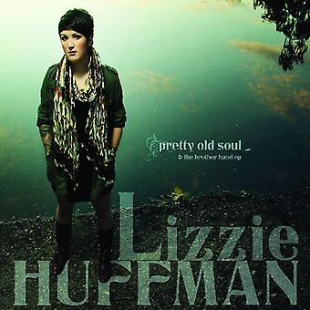 Lizzie Huffman - Pretty Old Soul [CD] USA import