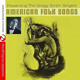 Gregg Singers Smith - American Folk Songs [CD] USA import