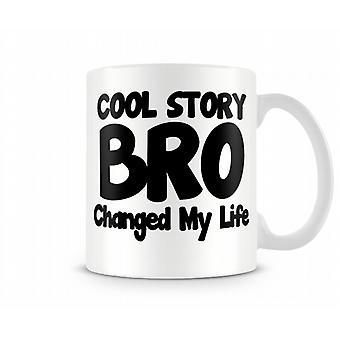 Cool Story Bro Printed Mug