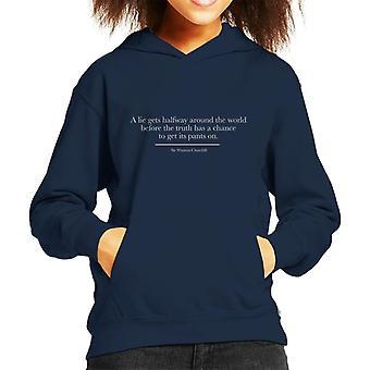 Eine Lüge wird auf halbem Weg um die Welt Sir Winston Churchill Zitat Kinder Sweatshirt mit Kapuze