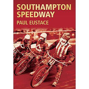 سباق الدراجات النارية ساوثمبتون قبل يوستاس بول-كتاب 9780752424330