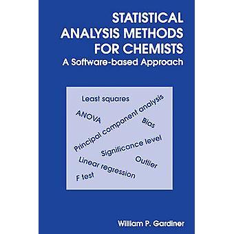 Méthodes d'analyse statistique pour les chimistes - approche basée sur un logiciel