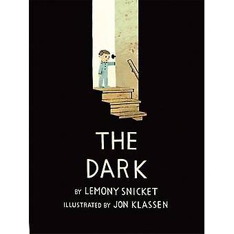 The Dark by Lemony Snicket - Jon Klassen - 9781408330036 Book