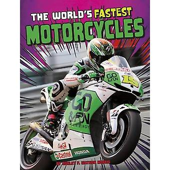 The World's Fastest Motorcycles - 9781474711562 Book