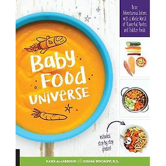 Baby Food Universe - Raise Adventurous Eaters with a Whole World of Fl