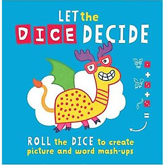 Let The Dice Decide - Roll the Dice to Create Picture and Word Mash-Up