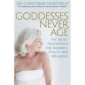 Déesses ne vieillissent pas - la recette secrète pour éclat - vitalité