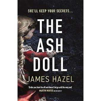 The Ash Doll by The Ash Doll - 9781785764189 Book