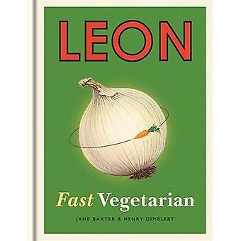 Leon - schnell vegetarisch - Buch 5 von Henry Dimbleby - Jane Baxter - 97818