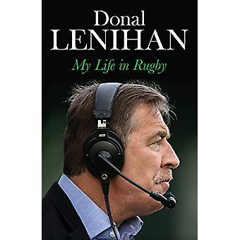 Lenihan Donal - mi vida en el Rugby por Donal Lenihan - libro 9781848272262