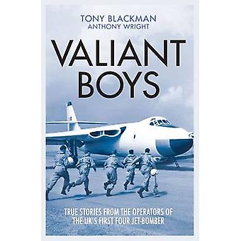 Valiant Boys - True Stories from the Operators of the UK's First Four-