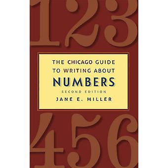 The Chicago Guide to Writing About Numbers (2nd Revised edition) by J