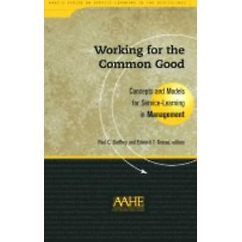 Travailler pour le bien commun - Concepts et modèles pour l'apprentissage par le Service