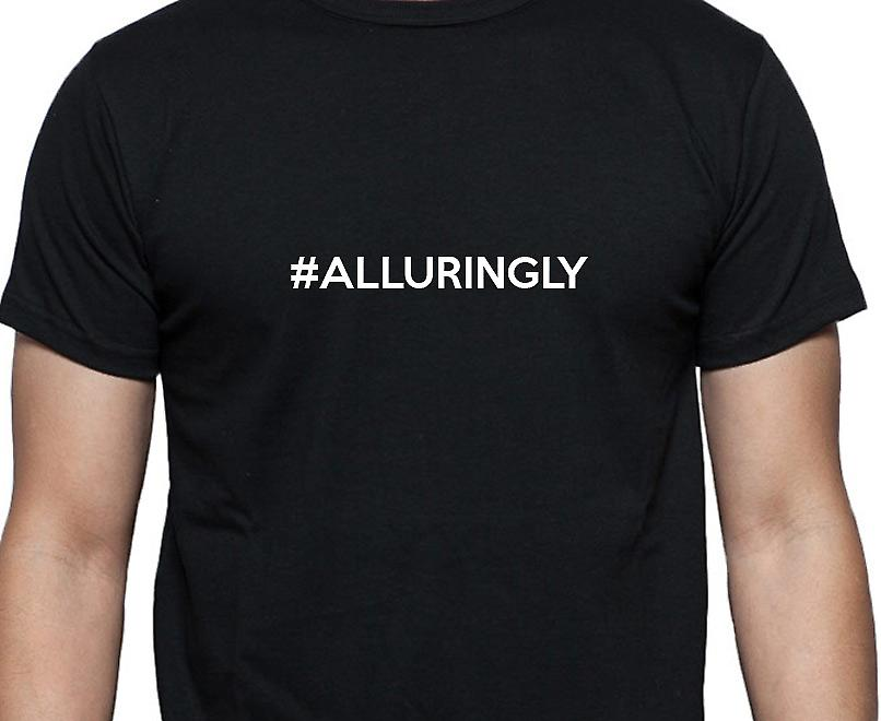 #Alluringly Hashag Alluringly Black Hand Printed T shirt