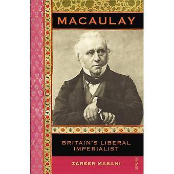 Macaulay: Liberal imperialista de Gran Bretaña