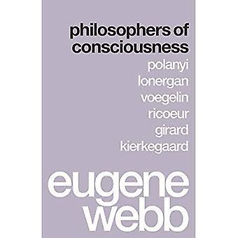 Filosofer av medvetande: Polanyi, Lonergan, Voegelin, Ricoeur, Girard, Kierkegaard