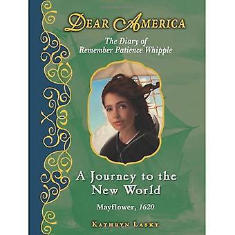 En resa till nya världen: dagbok kom ihåg tålamod Whipple