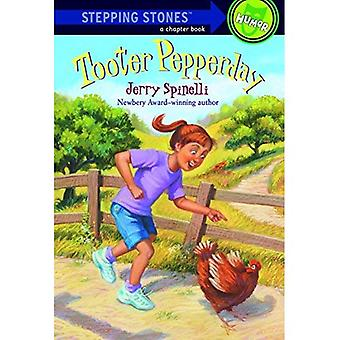 Tooter Pepperday: A Tooter Tale (First Stepping Stone Book)