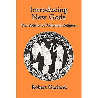 Présentation des nouveaux dieux: The Politics of Religion athénienne