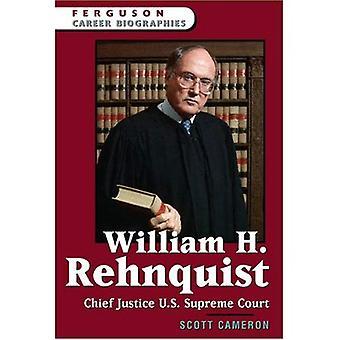 William H. Rehnquist: Chief Justice of the U.S. Supreme Court