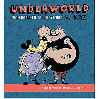 Underworld: From Hoboken to Hollywood
