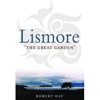 Lismore: The Great Garden