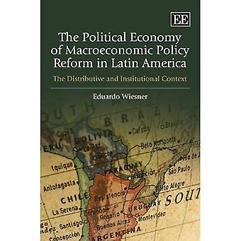 Die politische Ökonomie der makroökonomischen Politikreform in Lateinamerika: die Verteilungs- und institutionellen Kontext
