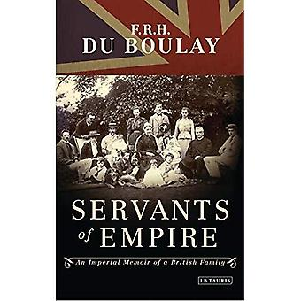 Servants of Empire: An Imperial Memoir of a British Family