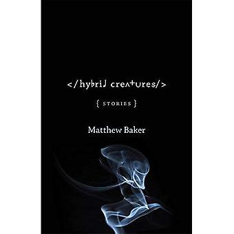 Hybride wezens: Verhalen (gele schoen fictie)