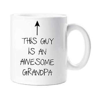 This Guy Is An Awesome Grandpa Mug