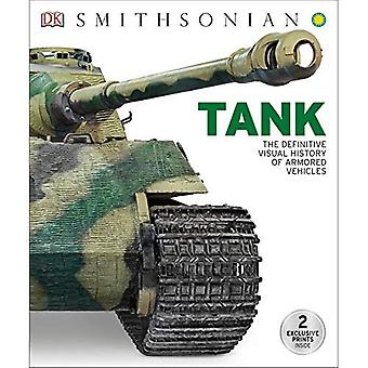 Tank: The Definitive Visual� History of Armored Vehicles