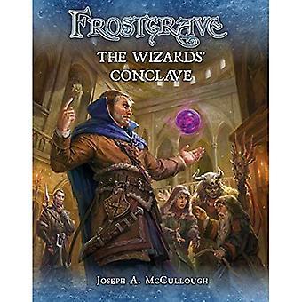 Frostgrave: Les Wizards Conclave (Frostgrave)