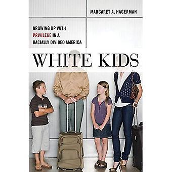 Valkoinen Kids: Kasvaa jopa etuoikeus rodullisesti jaettu Amerikassa (kriittisiä näkökulmia nuorten)
