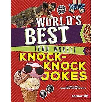 Världens bästa (och sämsta) Knock-Knock skämt (skratta Your Socks Off!)
