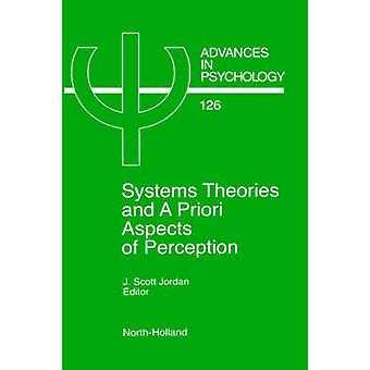 System Theories and a Priori Aspects of Perception by Jordan & J. Scott
