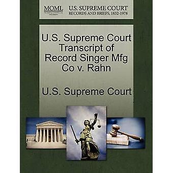 US Supreme Court udskrift af post sanger Mfg Co v. Rahn af US Supreme Court